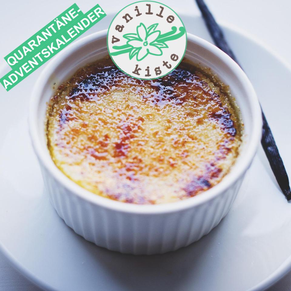 Türchen 10 im Quarantäne-Adventskalender: Crème Brulée